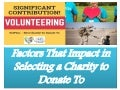 Impact in selecting a charity to donate to   scip inc.
