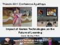 Impact of games technologies on future of learning