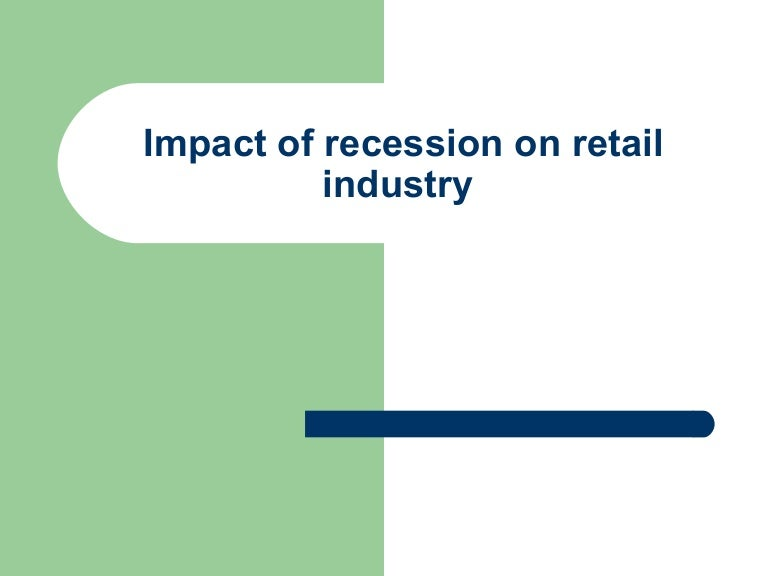 Dissertation on retail industry in recession