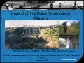 Impact of the koka reservoir on malaria