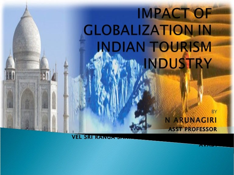 Impact Of Globalization In Indian Tourism Industry