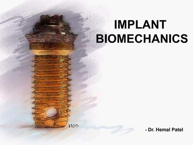 Implant Biomechanics