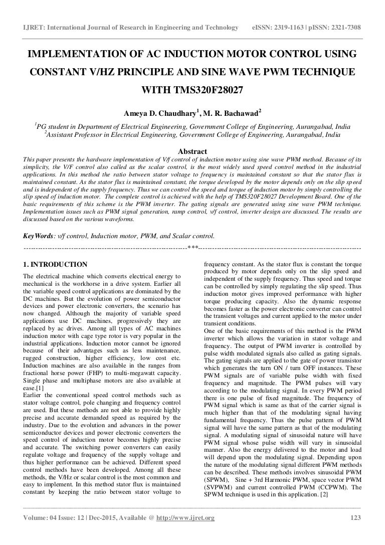 Implementation of ac induction motor control using constant vhz princ…
