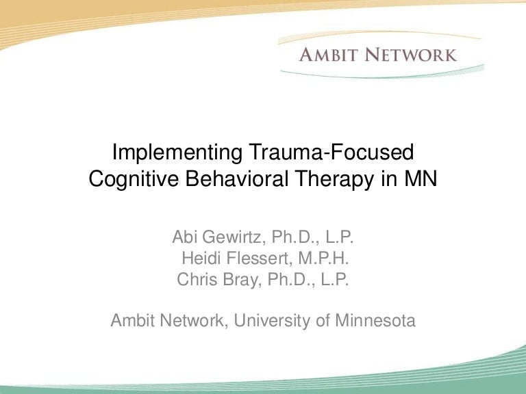 Implementing Trauma Focused Cognitive Behavioral Therapy in MN