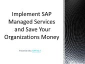 Implement SAP Managed Services and Save Organizations Money