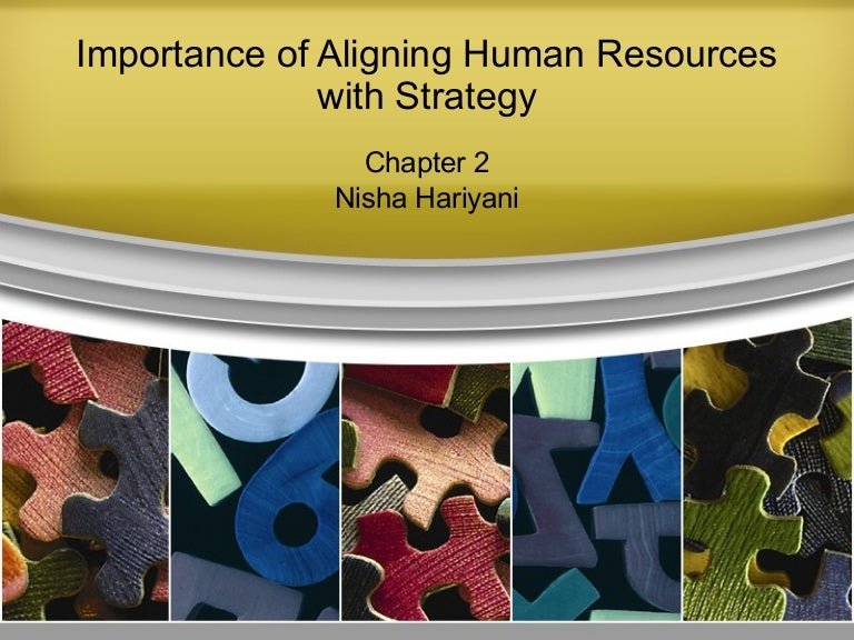 importance of human resources strategy Strategic human resource management (shrm) is important in bangladesh organizations for many reasons these points of importance of strategic shrm helps the organization to match the main resource of any organization that is the employees of the organization with all the strategic plans of.