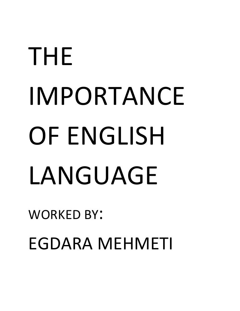importance of english language the importance of english language