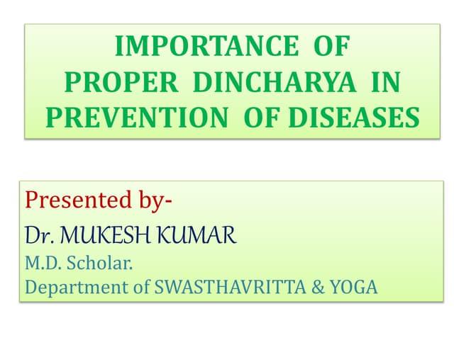 DINCHARYA Importance of proper dincharya in preventing diseases