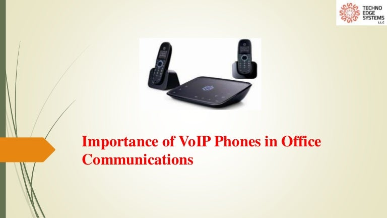 Importance of VoIP Phones in Office Communications