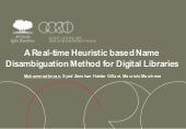 A Real-time Heuristic-based Unsupervised Method for Name Disambiguation in Digital Libraries