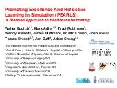 Promoting Excellence And Reflective Learning in Simulation (PEARLS):