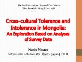Cross-cultural Tolerance and Intolerance in Mongolia:An Exploration Based on Analyses of Survey Data