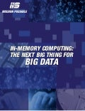 In-Memory Computing- The Next Big Thing for Big Data