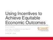 Incentives and equitable economic development feb 2018