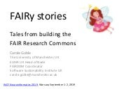 FAIRy stories: tales from building the FAIR Research Commons