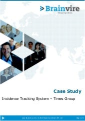 Incidence Tracking System for Media Companies - Times Group