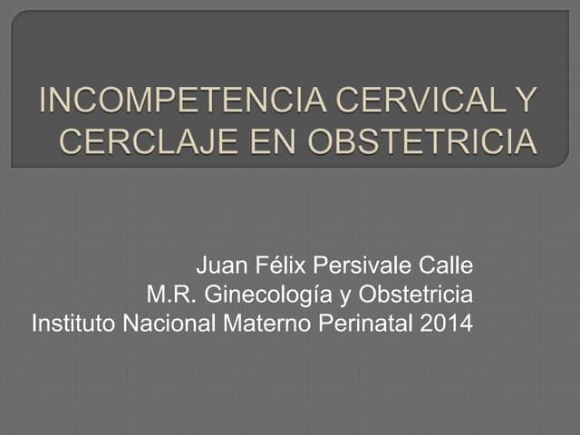 Incompetencia cervical y cerclaje en obstetricia