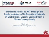 Increasing Access to ART through the Implementation of Differentiated Models of Distribution: Lessons Learned from a Three-Country Study