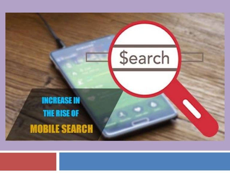 Increase in the rise of mobile search
