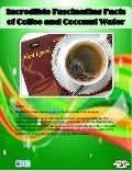 Incredible fascinating facts of coffee and coconut water