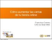 Cómo aumentar las ventas de tu tienda online - Presentación Salón Miempresa 2013