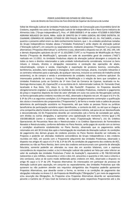 Independência - Edital de Alienação Judicial de Unidades Produtivas Isoladas e de Convocação para Assembléia Geral de Credores
