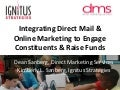 Integrating Direct Mail & Online Marketing to Engage Constituents & Raise Funds