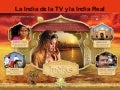 LA INDIA VERDADERA HISTORIA