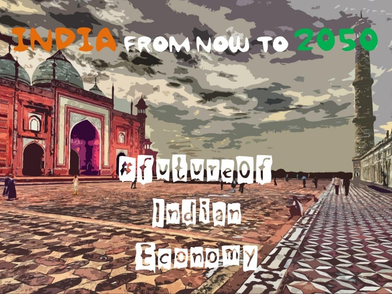 how will be india in 2050
