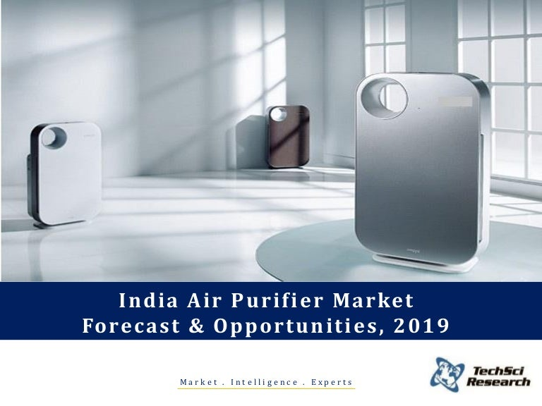 India Air Purifier Market Forecast and Opportunities, 2019