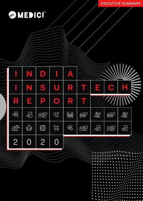 India InsurTech Report 2020 - Executive Summary