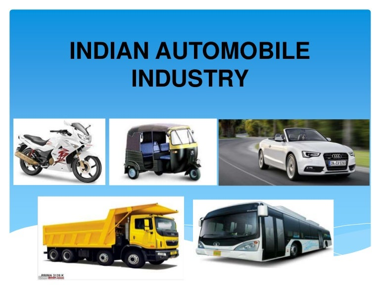 porters diamond indian automobile industry Example of automobile industry furthermore, cho (1994) have criticized porter's discussion about the role of state and mnes in the theory of national competitive advantage and argues that diamond theory proposed by porter is limited to the used in developing countries, and emphasis that the.