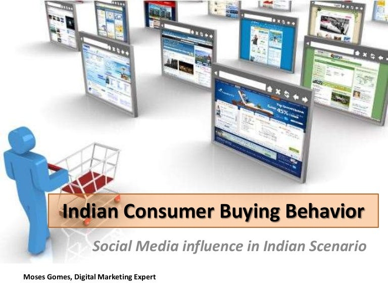 Understanding Indian Consumer Buying Behavior   Social Media Influence