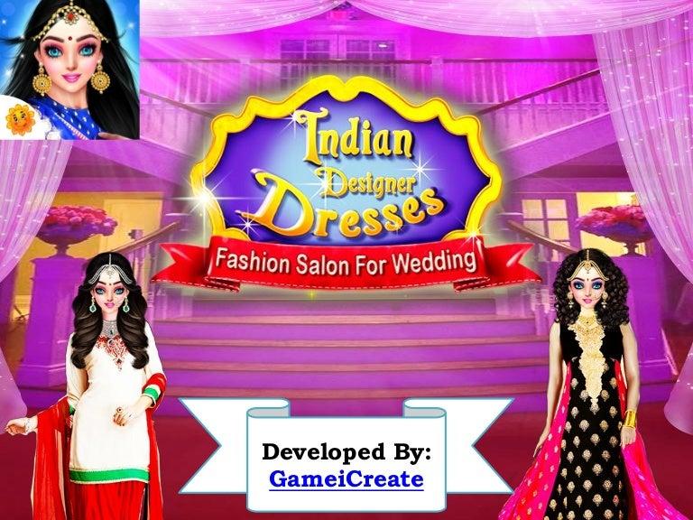 Indian Designer Dresses Fashion Salon For Wedding