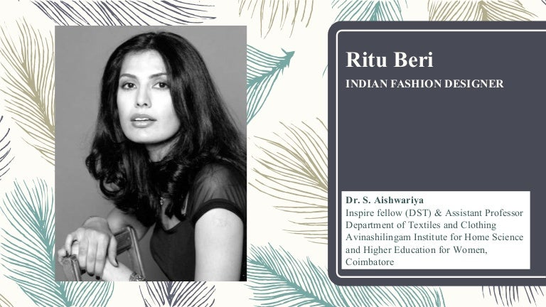 Indian Fashion Designer Ritu Ber Dr Ash