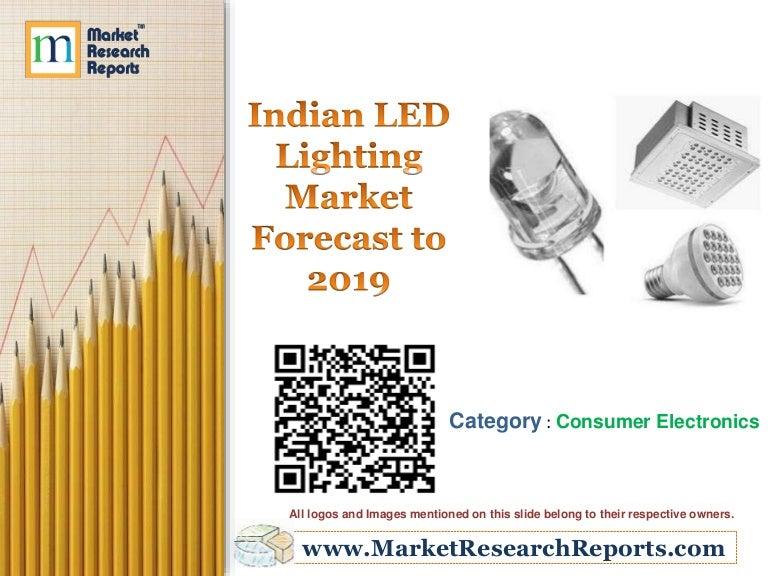 indian led lighting market forecast to 2019 pdf