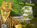 India Nobones & the Quest for Votes!