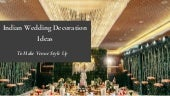 Adorable Indian Wedding Decoration ideas