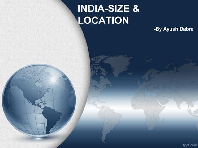 India size & location by Ayush Dabra