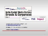 India Social Media Survey - Edition 1 by exchange4media.com and blogworks.in (Sampler)