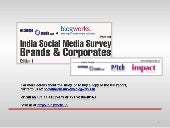 India Social Media Survey - Edition 1 by exchange4media.com and blogworks.in