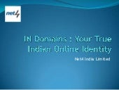 IN Domains : Your True Indian Online Identity