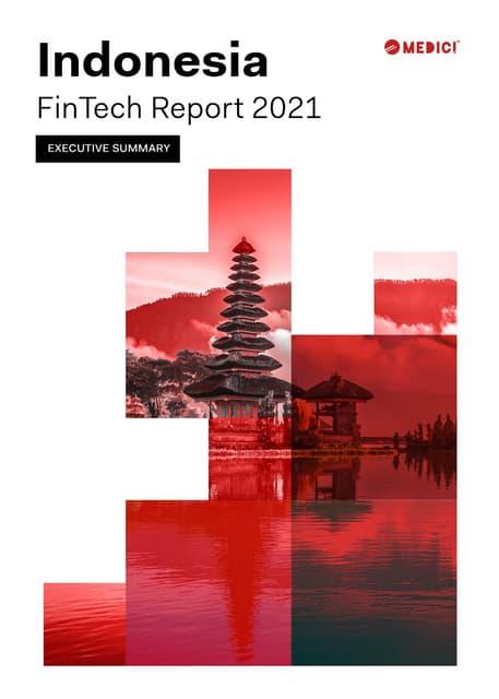 Indonesia FinTech Report 2021 Executive Summary