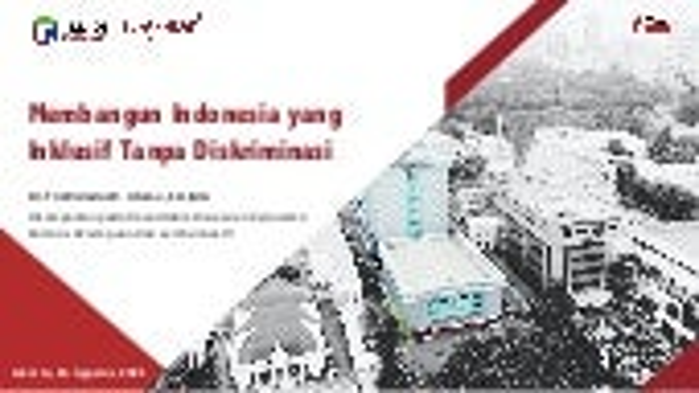 Membangun Indonesia Inklusif Tanpa Diskriminasi