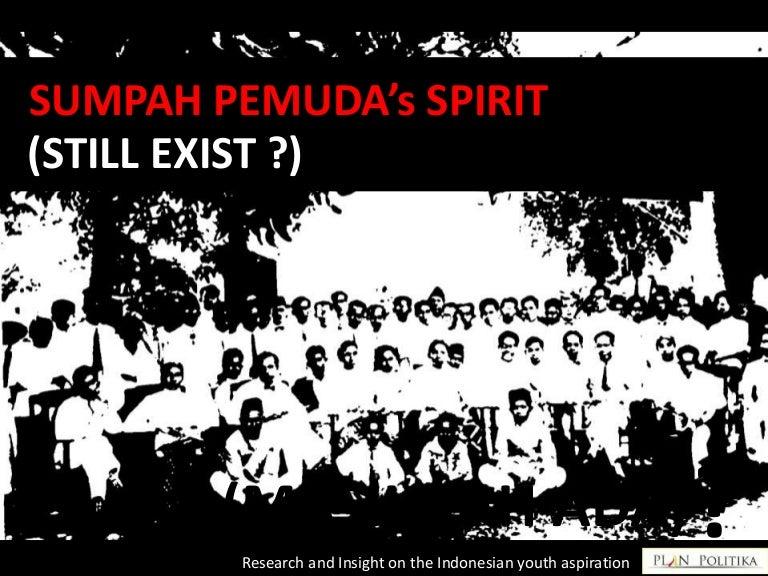 Essay Geopolitik Dengan Sumpah Pemuda Plan Politika Indonesian Youth And Politics Un Broken Youth Vow