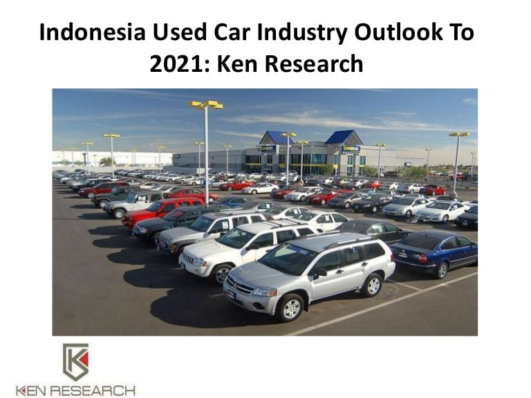 Used Cars Dealership >> Used Car Dealer Sales Buying A Second Car In Indonesia