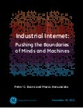 Industrial internet: Pushing the Boundaries