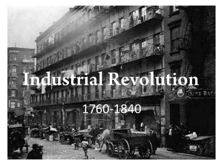 Industrialization Industrial Revolution
