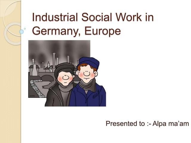 Industrial social work in germany, europe