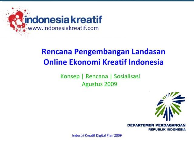 Rencana Pengembangan Landasan Online Ekonomi Kreatif Indonesia